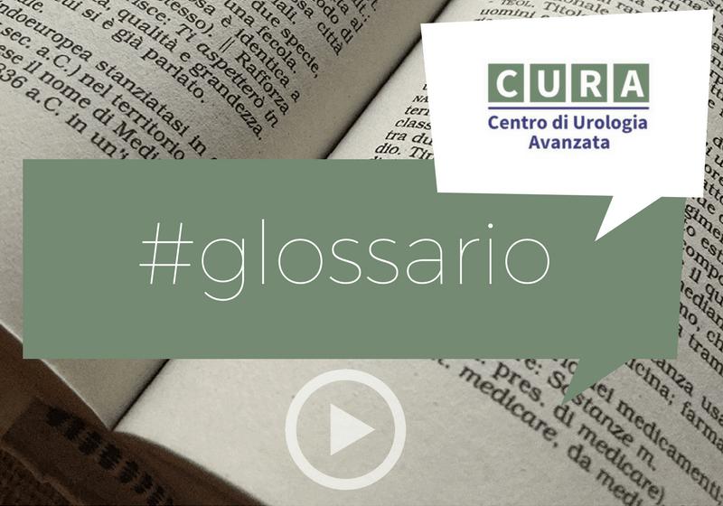 glossario urologia andrologia